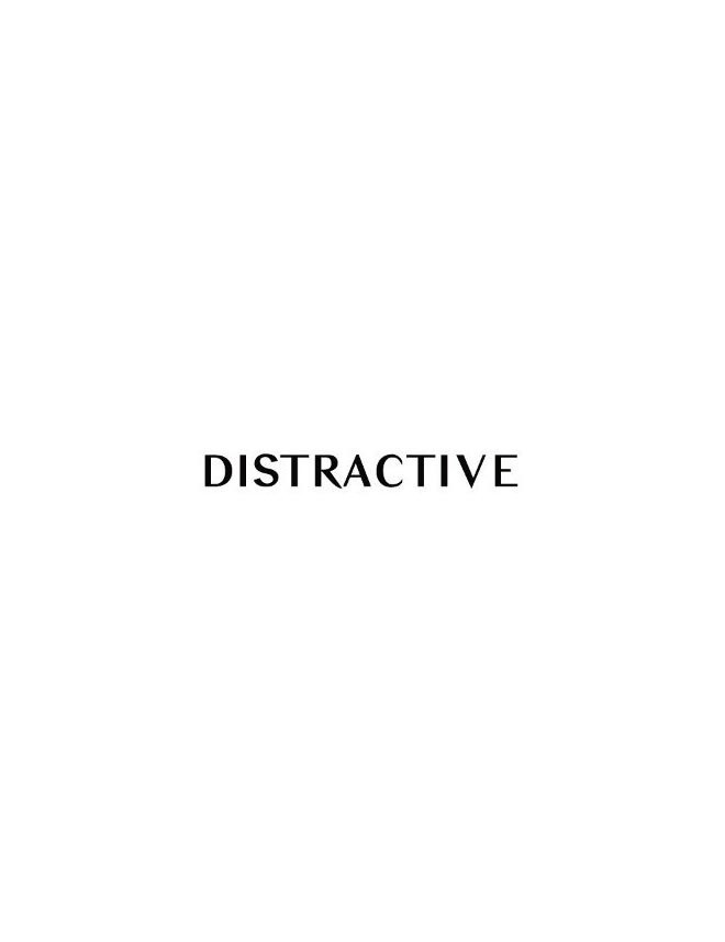 DISTRACTIVE
